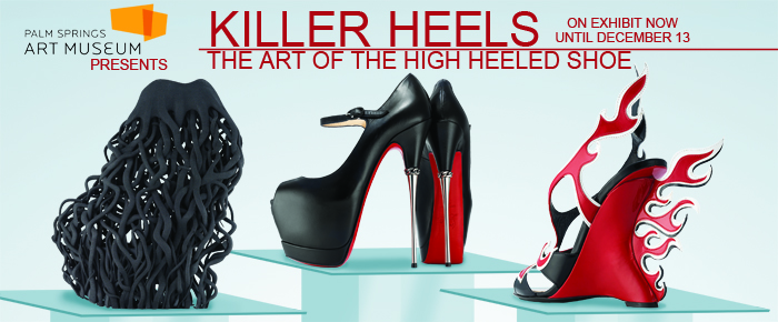 Killer Heels The Art Of The High Heeled Shoe Tour