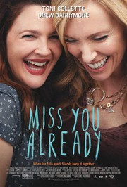 Miss You Already Review