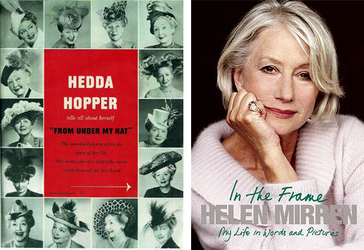 Both Hopper and Mirren published their memoirs.