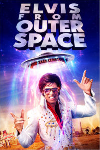 Elvis from Outer Space Review